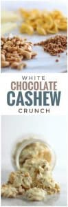 White Chocolate Cashew Crunch
