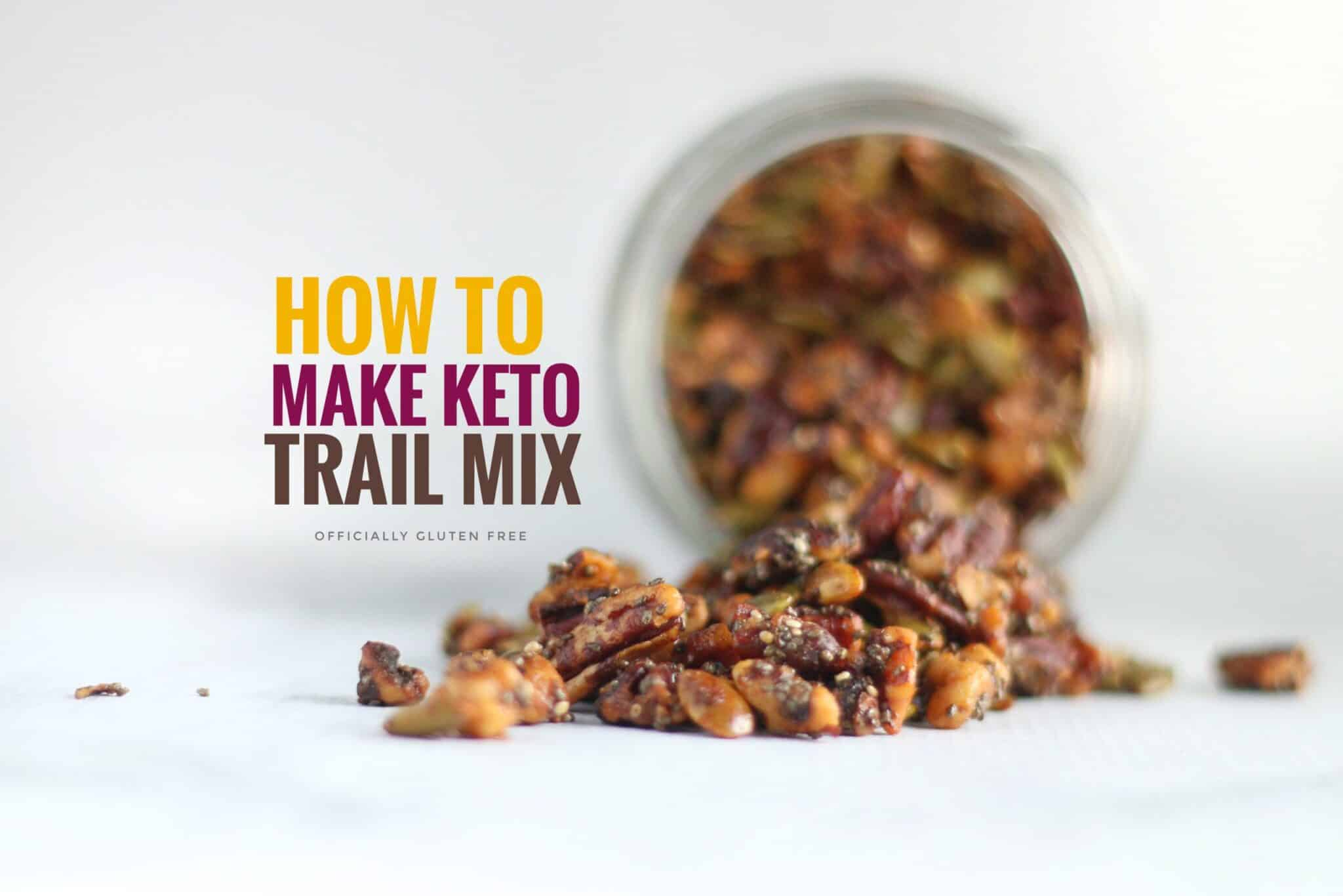 How To Make Keto Trail Mix