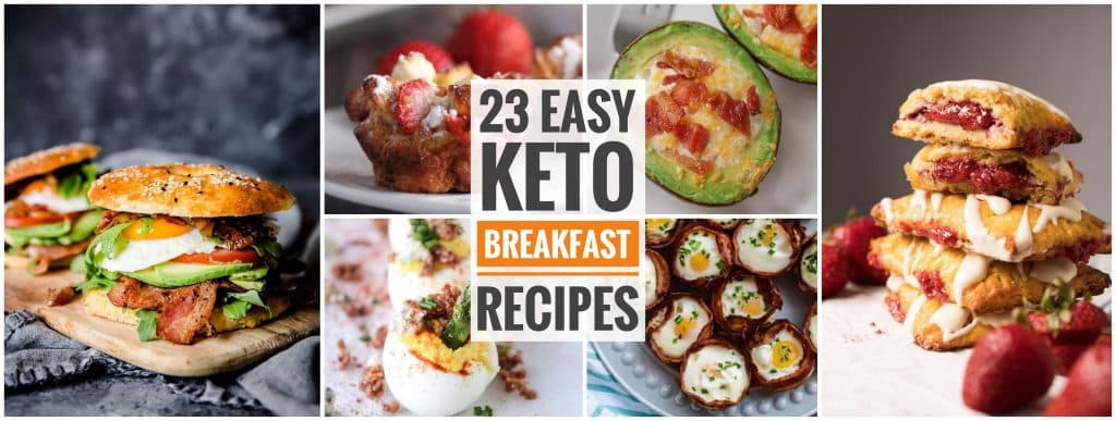 23 Easy Keto Breakfast Recipes