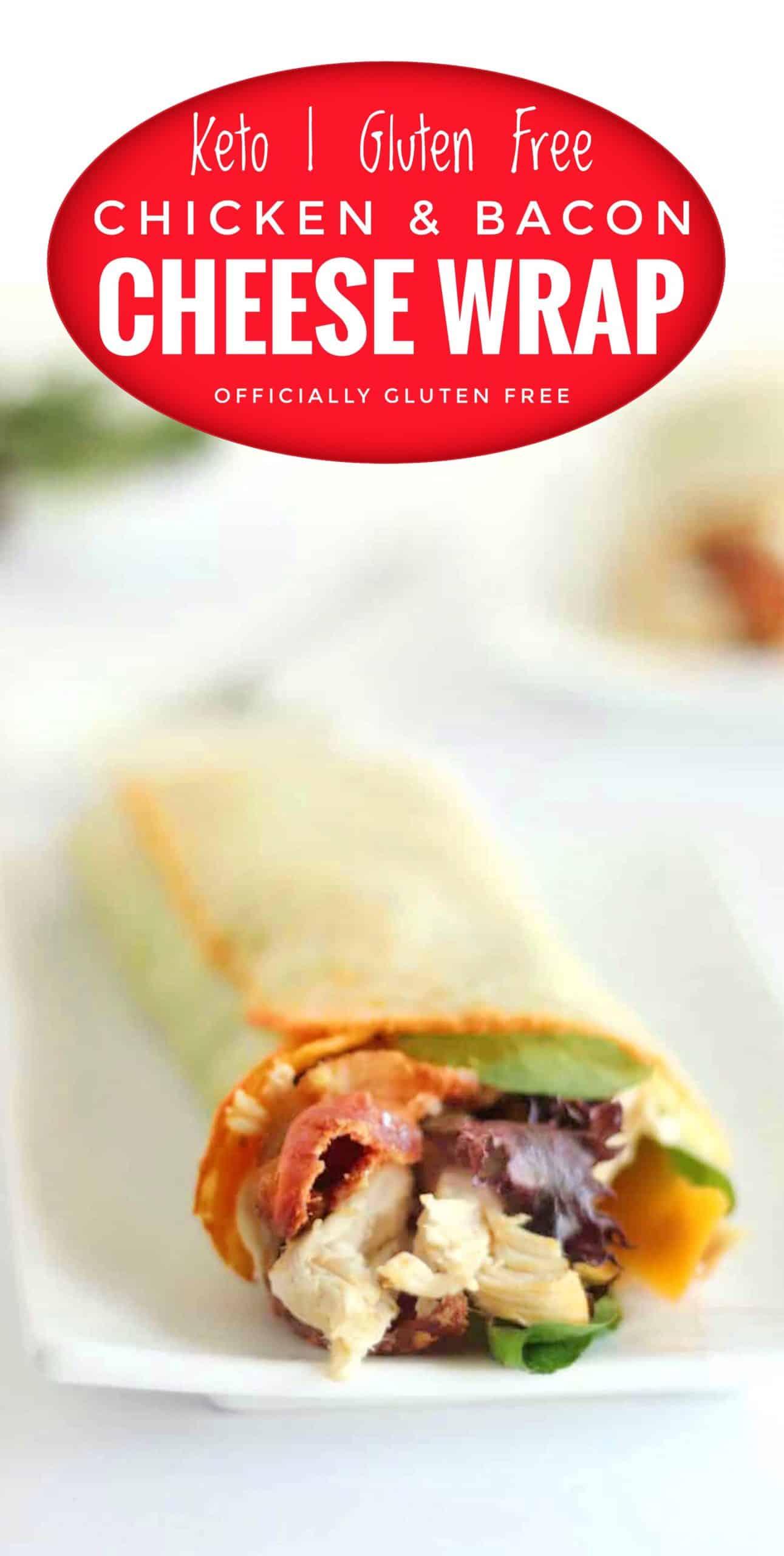 Keto Chicken Bacon Ranch Cheese Wrap