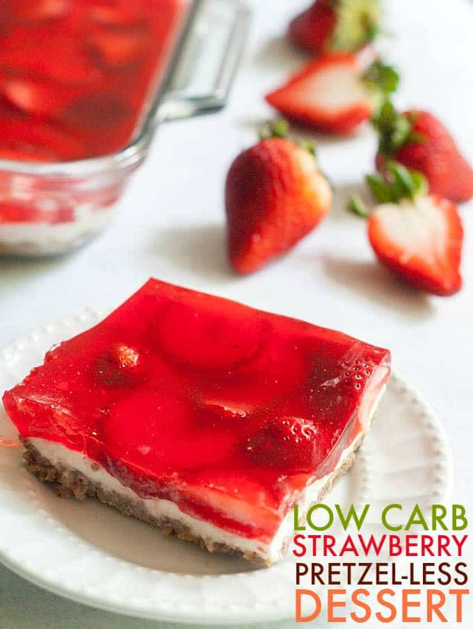 Low Car Strawberry Pretzel-less Dessert